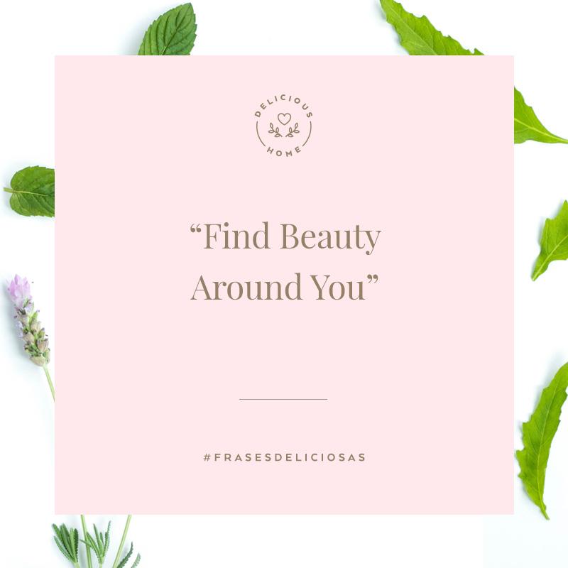 frase find beauty